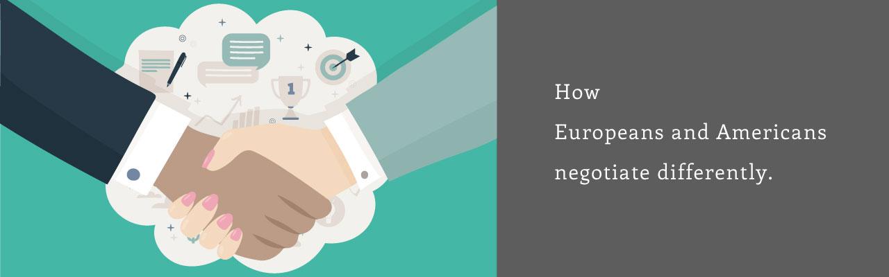 ヨーロッパとアメリカから学ぶネゴシエーションスキル